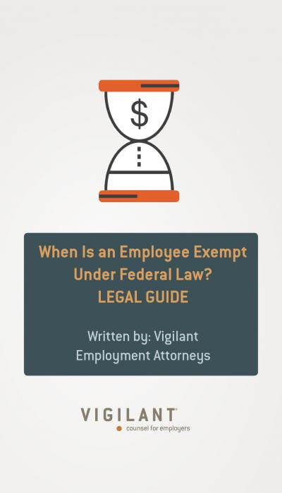 When Is an Employee Exempt Under Federal Law?
