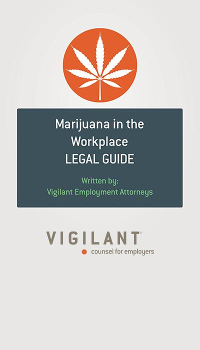 Marijuana in the Workplace Legal Guide